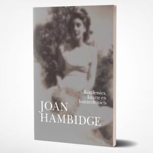 Konfessies, kaarte en konterfeitsels - Joan Hambidge